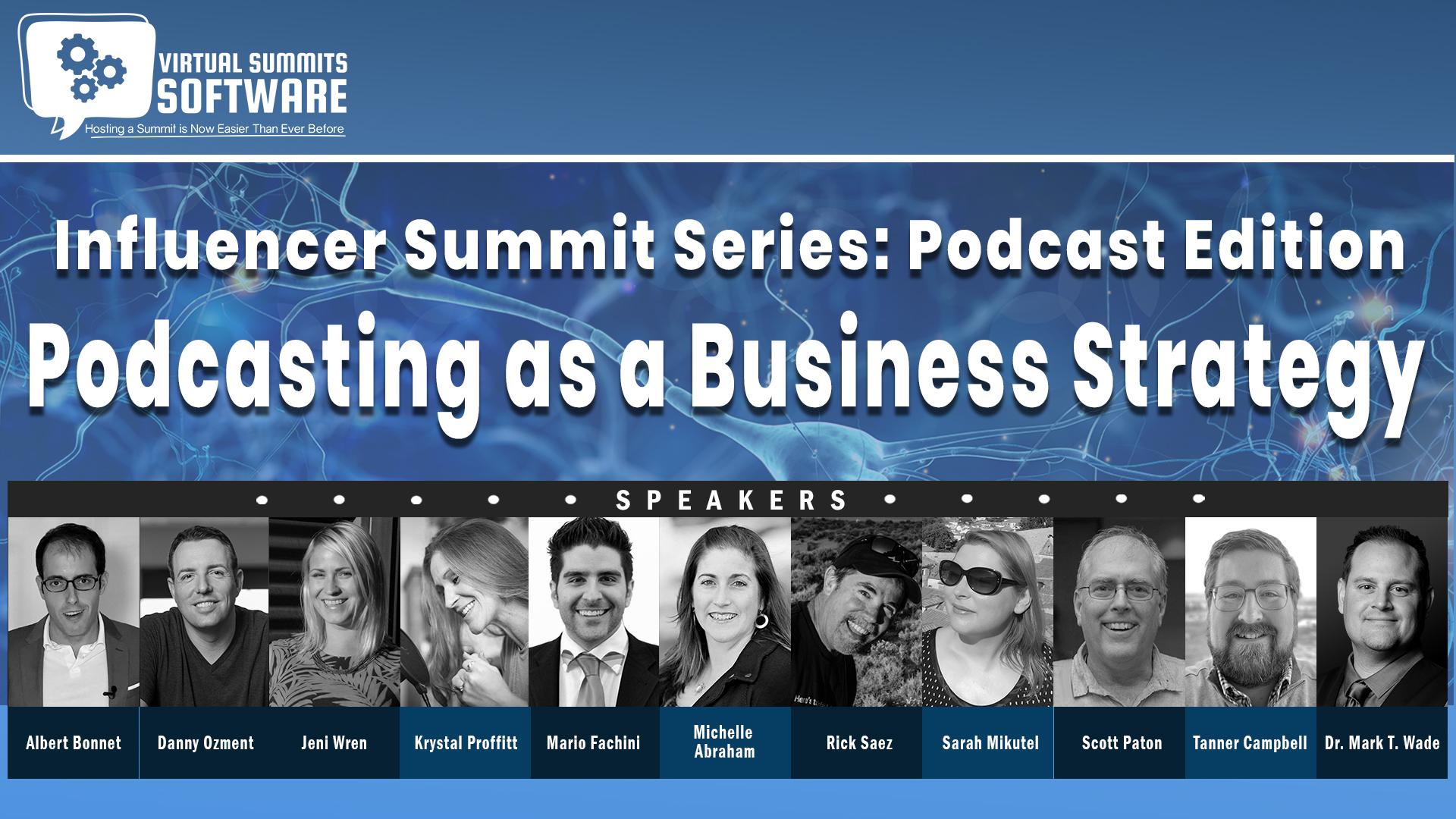 Podcast Summit Series